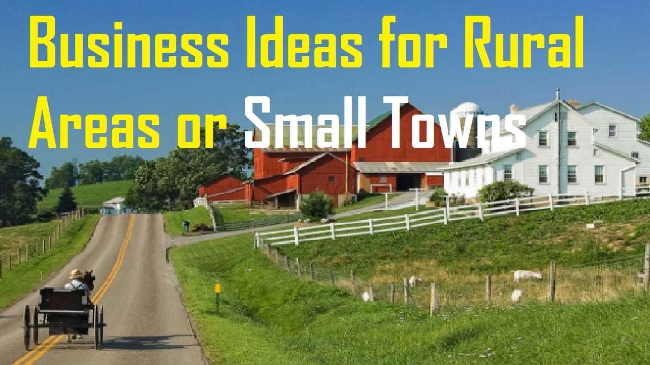 Profitable Business Opportunities in Rural Areas