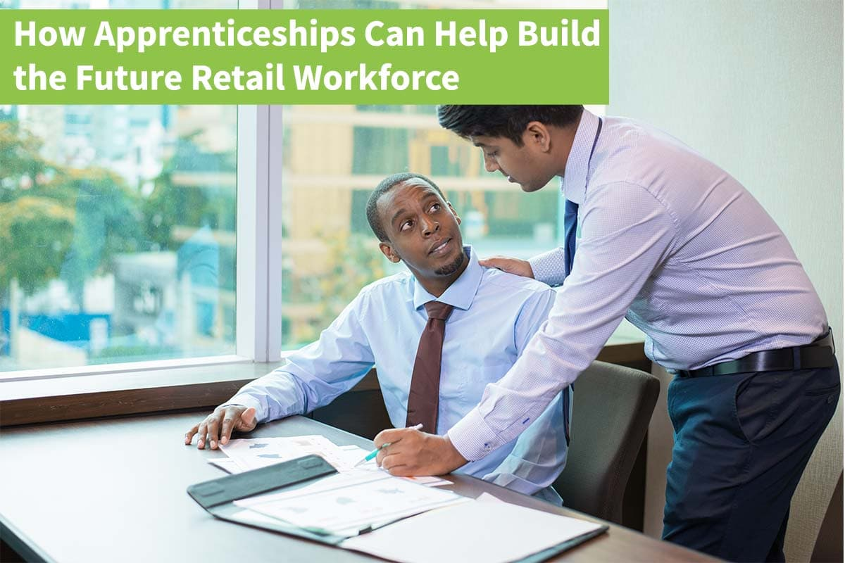 How Apprenticeships Can Help Build The Future Retail