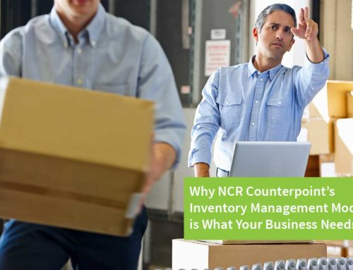 Why NCR Counterpoint's Inventory Management Module Is What Your Business Needs?
