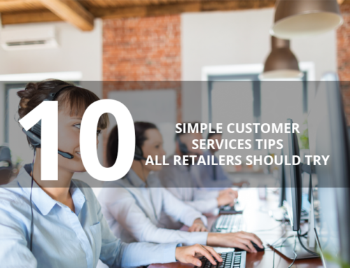 10 Simple Customer Services Tips All Retailers Should Try