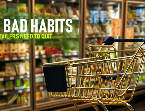 4 Bad Habits Retailers Need to Quit