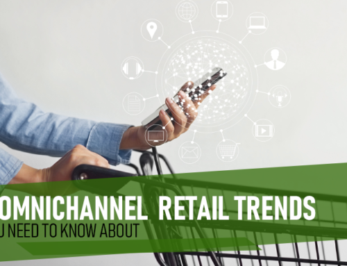 5 Omnichannel Retail Trends You Need to Know About