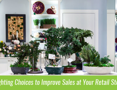 Lighting Choices to Improve Sales at Your Retail Store – Visual Merchandising Tips